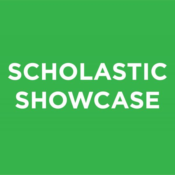 Scholastic Showcase