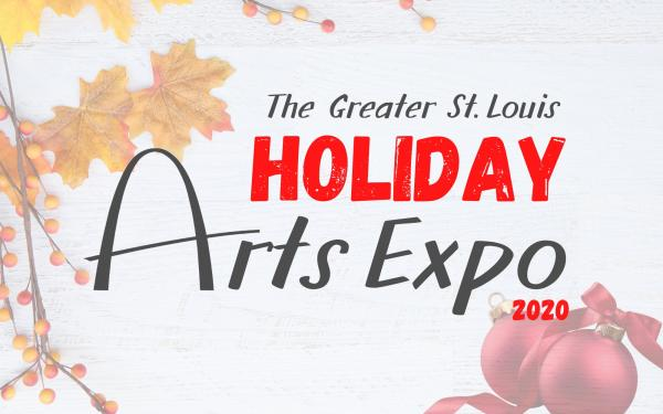 Greater St. Louis Holiday Arts Expo