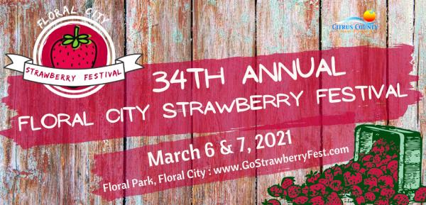 34th Annual Floral City Strawberry Festival 2021