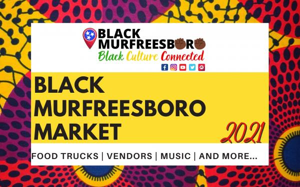 April 10, 2021- Black Murfreesboro Market