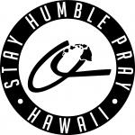 Stay Humble Pray Hawaii