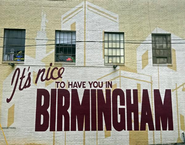 Nice To Have You In Birmingham
