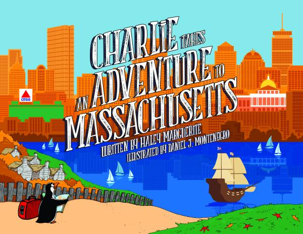 Charlie Takes an Adventure to Massachusetts (Book 2)