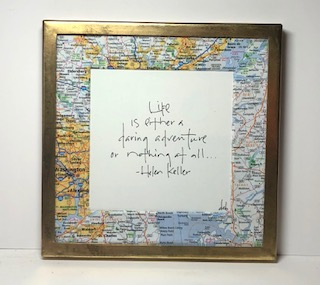 Life is either a daring adventure or nothing at all - Helen Keller