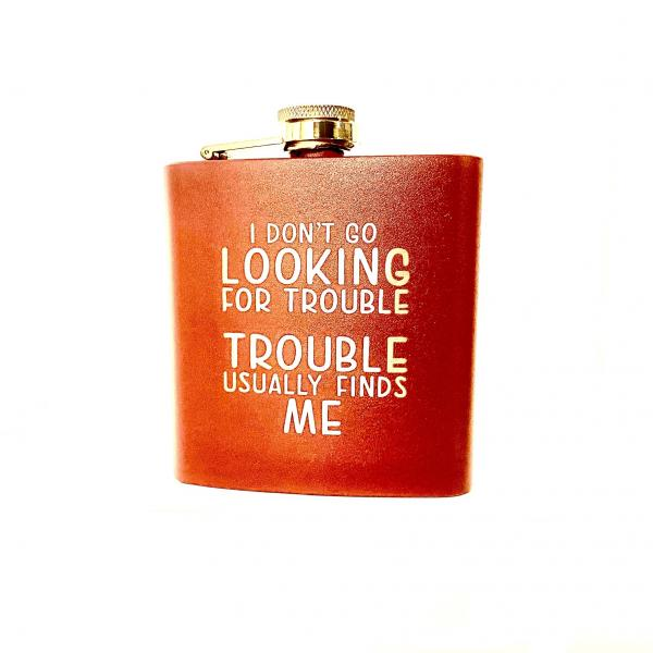 Looking for Trouble Flask