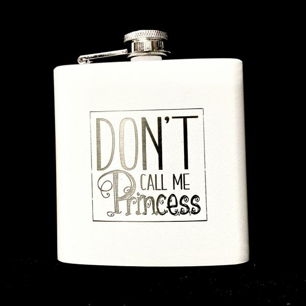 Don't Call Me Princess Flask