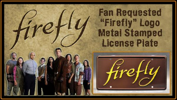 """Firefly"" Stamped License Plate"