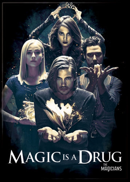 The Magicians TV Series Magic Is A Drug Photo Image Refrigerator Magnet UNUSED