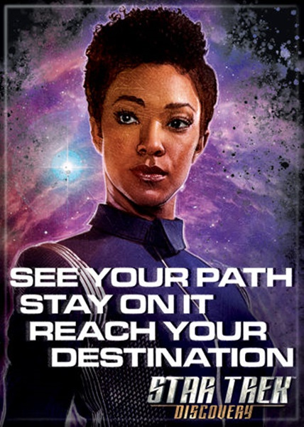 Star Trek Discovery Michael See Your Path Stay On It Fridge Magnet NEW UNUSED picture