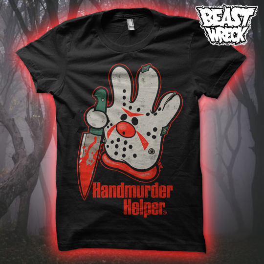 HANDMURDER HELPER T-Shirts