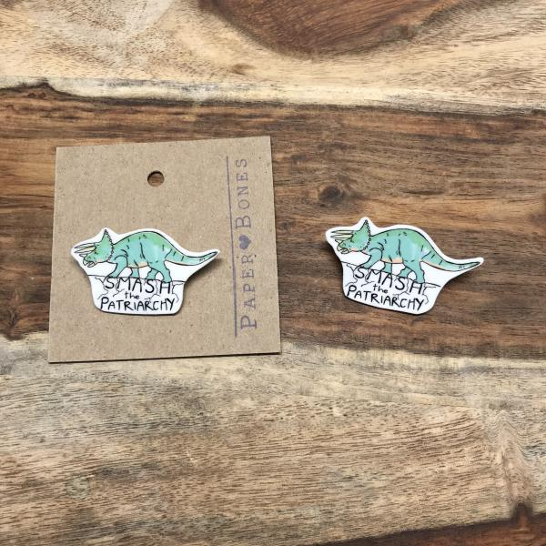SMASH the Patriarchy! Triceratops - Pin or Magnet