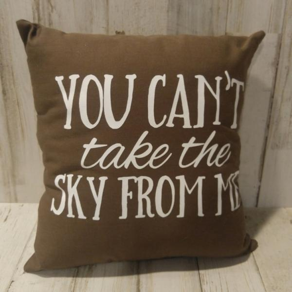 You Can't Take the Sky from Me Small Pillow Firefly