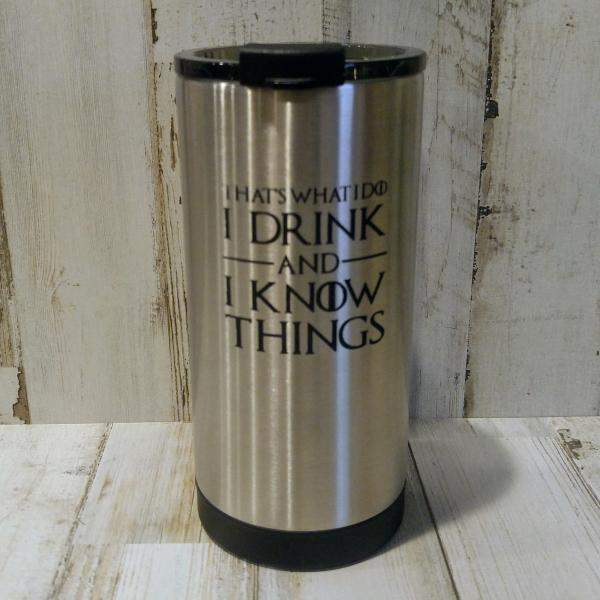 I Drink and I Know Things 10oz RTIC Tallboy
