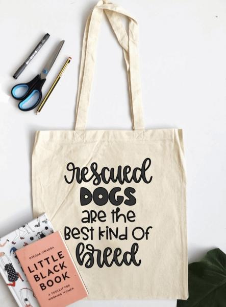 Rescued is the Best Breed - Tote Bag