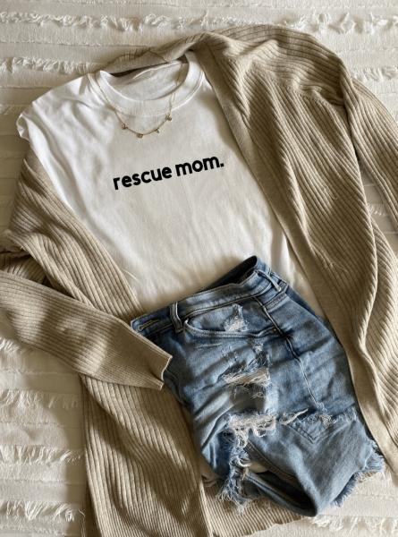 Rescue Mom - Shirt