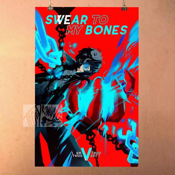Swear to my Bones - Persona 5 Print Poster