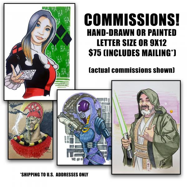 COMMISSIONS - LTR or 9x12
