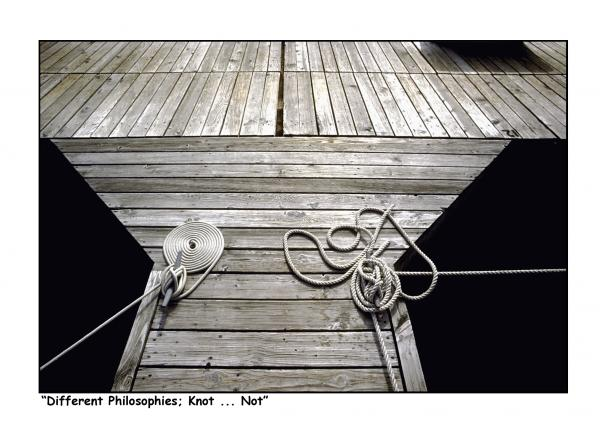 """Different Philosophies; Knot ... Not"" picture"