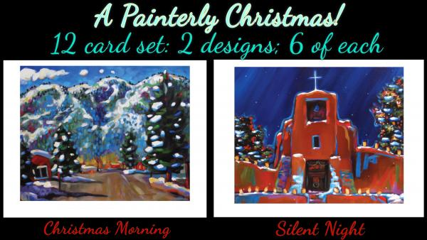 """A Painterly Christmas"" 12 art card set: 6 each of ""Christmas Morning"" & ""Silent Night"""