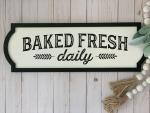 Baked Fresh Daily Sign