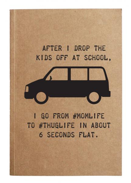 #momlife #thuglife notebook