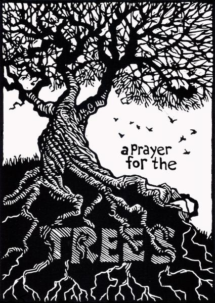 A Prayer for the Trees