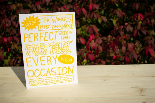 "The Perfect Greeting Card For Every Occasion 5""x7"" blank letterpress greeting card"