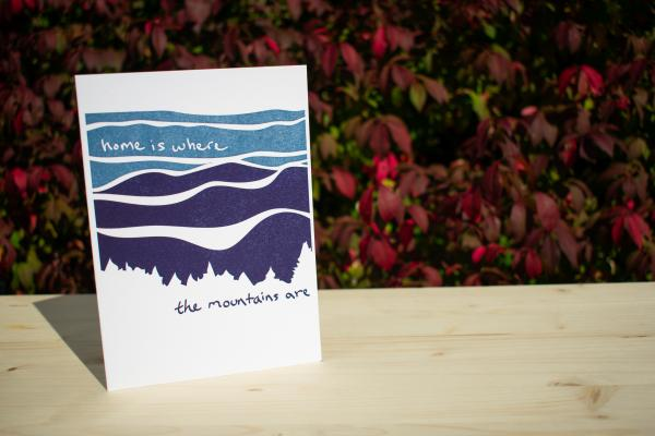 "Home is Where the Mountains Are (Blue) 5""x7"" blank letterpress greeting card"