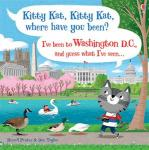 Kitty Kat, Kitty Kat, Where Have You Been? - Washington D.C.