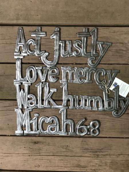 Act justly, Love mercy....Micah 6:8