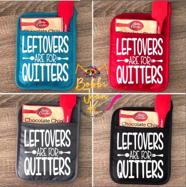 Leftovers Are For Quitters Pot Holder Gift Set