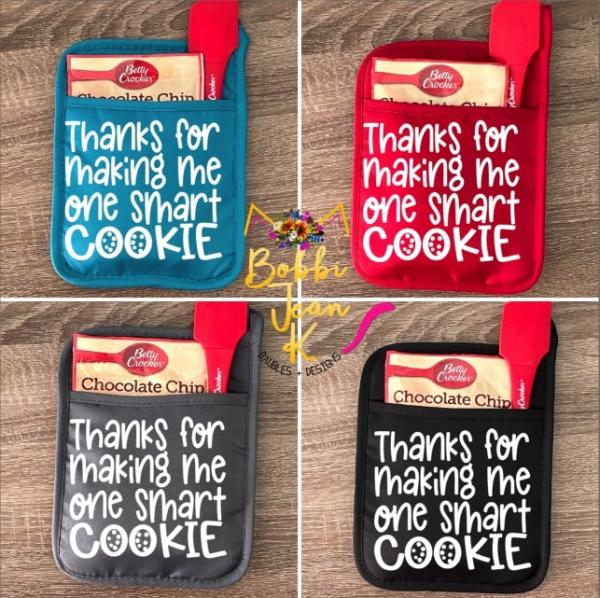 Thanks for Making Me One Smart Cookie Pot Holder Gift Set