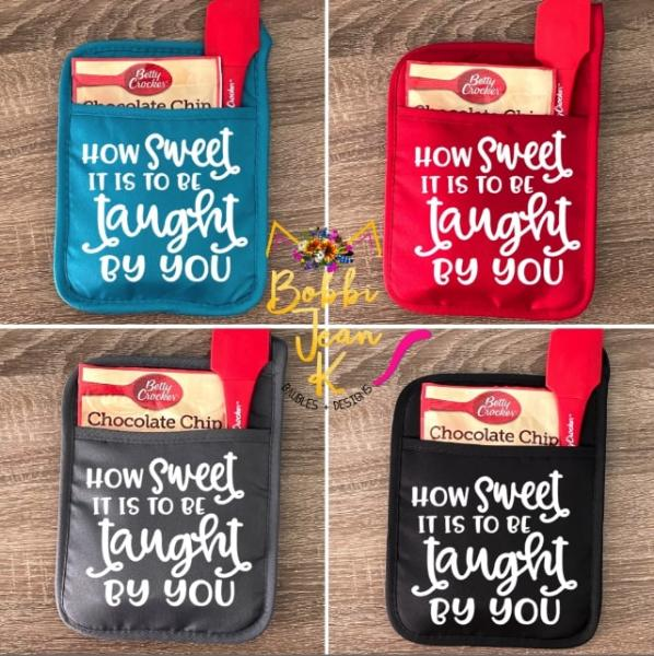 How Sweet It Is to Be Taught By You Pot Holder Gift Set