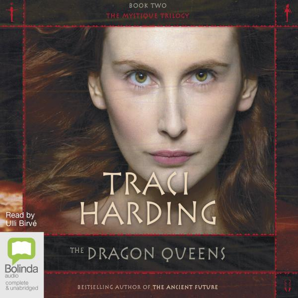 The Dragon Queens : Book 2 of 'The Mystique Trilogy MP3CD