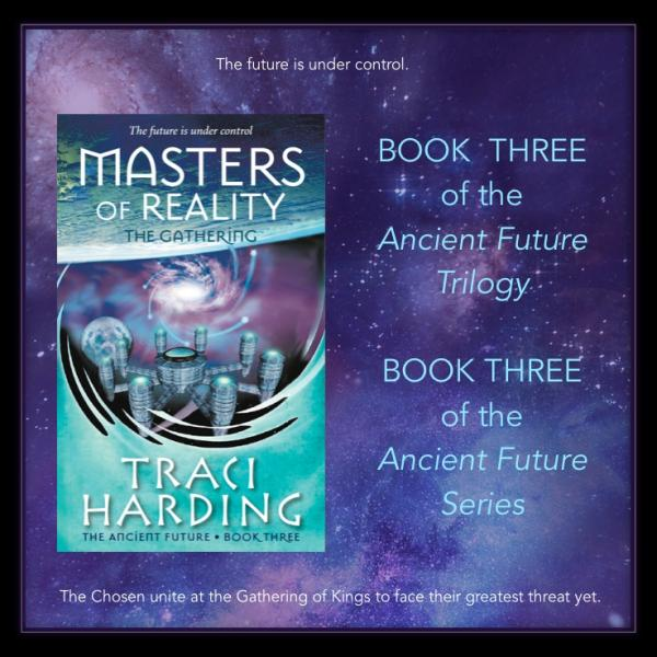 Master of Reality - the Gathering : Book 3 of The Ancient Future Trilogy
