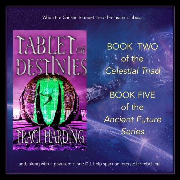 Tablet of Destinies : Book 2 of The Celestial Triad