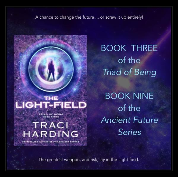 The Light-field : Book 3 of the 'Triad of Being'