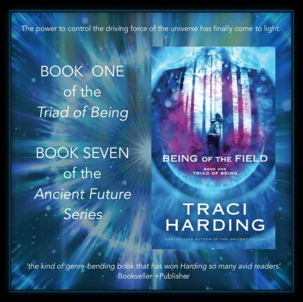 Being of the Field : Book 1 of the 'Triad of Being'