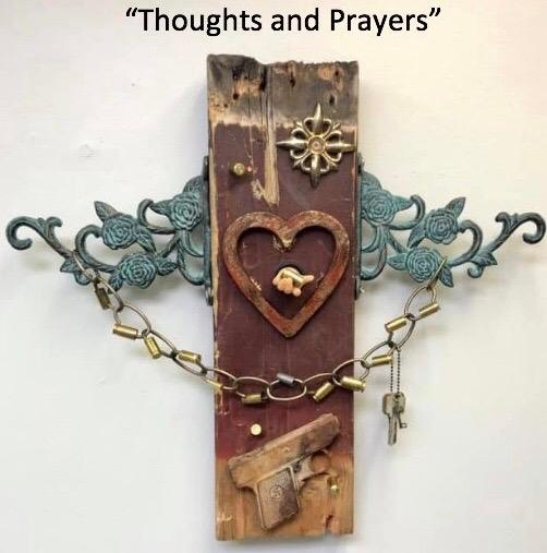 "Thoughts and Prayers 20"" x 18 ½"" x 4"""