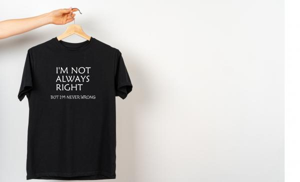 I'm not always right! Funny Men's T-Shirt