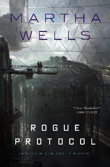 Rogue Protocol - The Murderbot Diaries #3 - Martha Wells