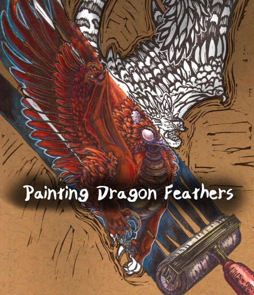 Painting Dragon Feathers