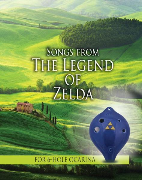 Zelda Songbook for 6 Hole Ocarinas