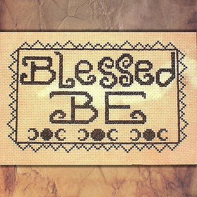 """Blessed Be"" Cross Stitch Pattern - SIS-003"
