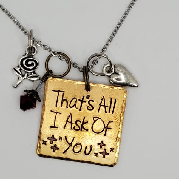 That's all I ask of you - Phantom inspired - Charm Necklace