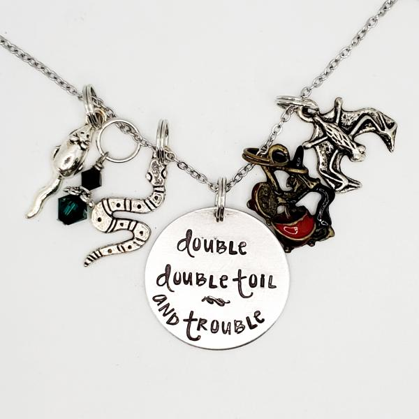 Double Double Toil and Trouble - Shakespeare - Charm Necklace