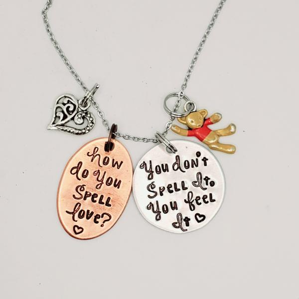 How do you spell love? You don't spell it. You feel it. - Winnie the Pooh Inspired charm necklace
