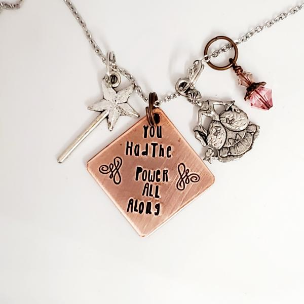 You had the power all along - The Wizard of Oz - Charm Necklace