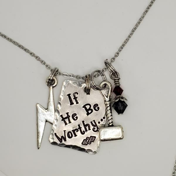 If he be worthy - Thor inspired - Avengers - Charm Necklace