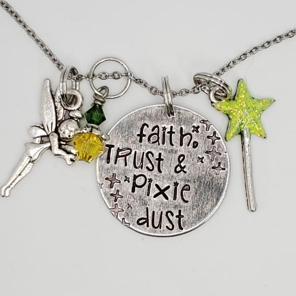 Faith, Trust and Pixie Dust - Peter Pan - Tinkerbell - Charm Necklace picture
